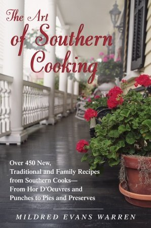 THE ART OF SOUTHERN COOKING (Hardcover)