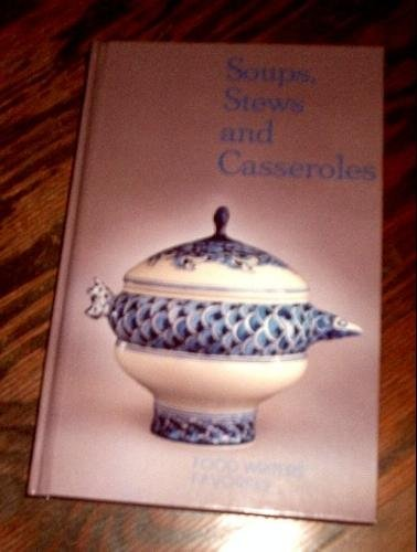 Soups, Stews And Casseroles (Hardcover) NEW