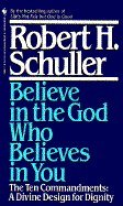 Believe in the God Who Believes in You (Hardcover book) by Rev. Robert Schuller NEW