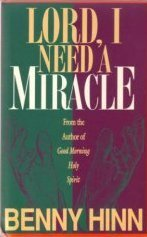 Lord, I Need a Miracle (Hardcover) NEW book
