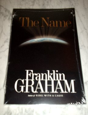 The Name (Paperback book) by Franklin Graham NEW