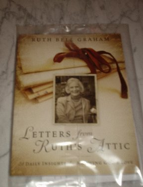 LETTERS FROM RUTH'S ATTIC: 31 DAILY INSIGHTS FOR KNOWING GOD'S LOVE by Ruth Bell Graham *NEW*