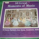 50 GREAT MOMENTS OF MUSIC CLASSIC RECORD OPERA BALLET