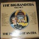 BIG BAND ERA LP RECORD VOL 7 PASSING OF AN ERA