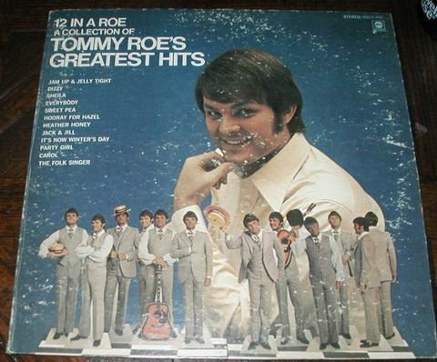Tommy Roe's Greatest Hits 12 in a Roe LP RECORD