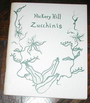 VINTAGE HICKORY HILL ZUCCHINI COOKBOOK BOOK RECIPE 1980