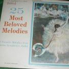 25 MOST BELOVED MELODIES OPERA BALLET SYMPHONIES RECORD 33 1/3 LP