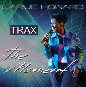 The Moment - TRAX