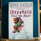 Shapaholic Ties the Knot - Sophie Kinsella
