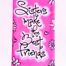 """Sisters make the best friends"" $9.99 #16720"