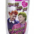 "Lucy ""friends"" tumbler $14.95 #16327"