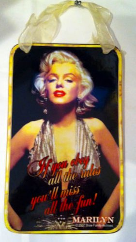 Marilyn Monroe Sentiment sign $16.99 #15182