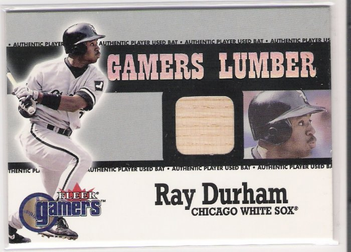 2000 FLEER GAMERS LUMBER RAY DURHAM WHITE SOX USED BAT CARD