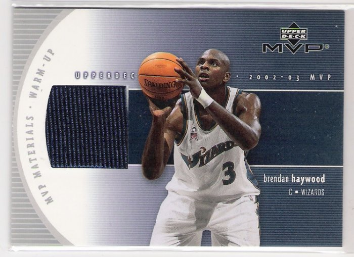 2002-03 UD MVP MATERIALS BRENDAN HAYWOOD WIZARDS WARM UPS CARD