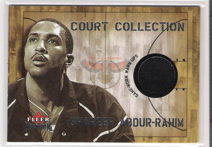 2002-03 FLEER PREMIUM COURT COLLECTION SHAREEF ABDUR-RAHIM HAWKS GAME WORN WARM UPS CARD