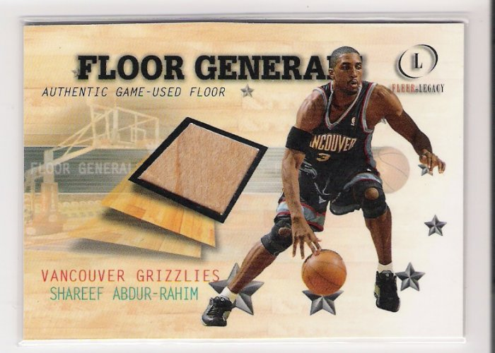 2000-01 FLEER LEGACY FLOOR GENERALS SHAREEF ABDUR-RAHIM GRIZZLIES GAME-USED FLOOR CARD