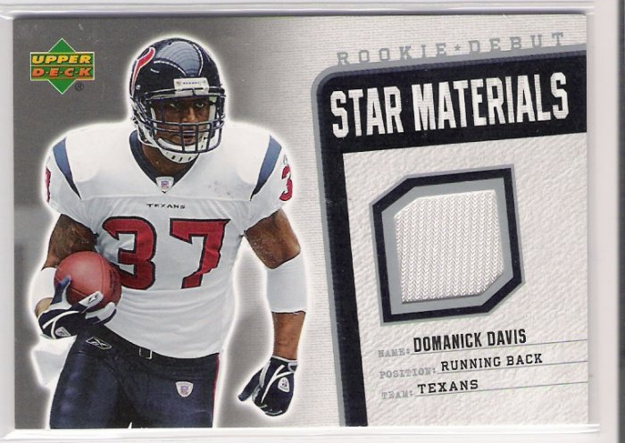 2006 UPPER DECK ROOKIE DEBUT STAR MATERIALS DOMANICK DAVIS TEXANS GAME-USED CARD