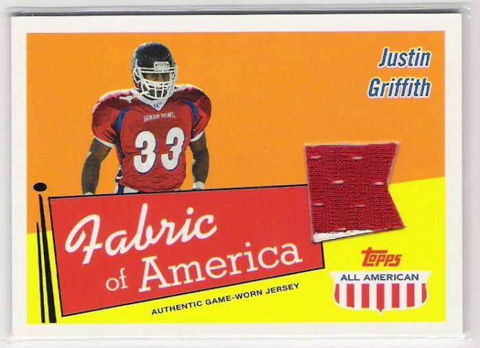 2003 TOPPS ALL AMERICAN FABRIC OF AMERICA JUSTIN GRIFFITH GAME WORN JERSEY CARD