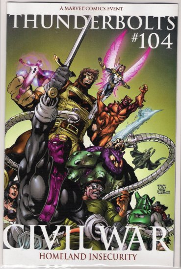 THUNDERBOLTS #104 2ND PRINT CIVIL WAR-NEVER READ!