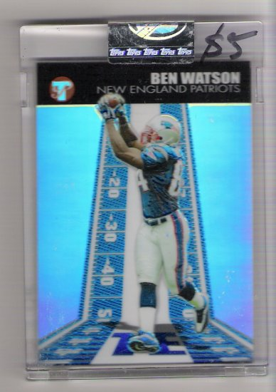 2004 TOPPS PRISTINE BEN WATSON PATRIOTS UNCIRCULATED REFRACTOR CARD