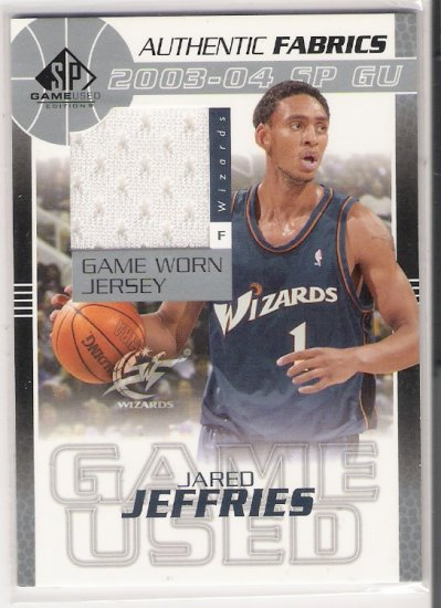 2003-04 UD SP AUTHENTIC FABRIC JARED JEFFRIES WIZARDS GAME-WORN JERSEY CARD