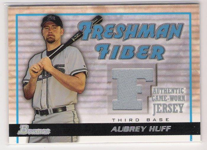 2002 BOWMAN FRESHMAN FIBER AUBREY HUFF RAYS GAME WORN JERSEY CARD