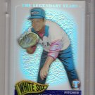 2005 TOPPS PRISTINE THE LEGENDARY YEARS WILBUR WOOD WHITE SOX UNCIRCULATED REFRACTOR CARD