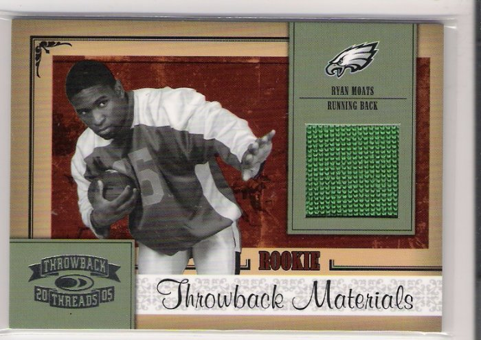 2005 DONRUSS THROWBACK THREADS RYAN MOATS EAGLES ROOKIE JERSEY CARD