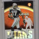 2003 TOPPS PRISTINE TYRONE CALICO TITANS UNCIRCULATED REFRACTOR CARD