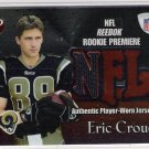 2002 TOPPS PRISTINE ERIC CROUCH RAMS ROOKIE PREMIERE PLAYER WORN JERSEY CARD