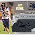 2007 SAGE HIT JEFF ROWE AUTHENTIC AUTOGRAPHED CARD