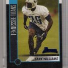 2002 BOWMAN TANK WILLIAMS TITANS UNCIRCULATED ROOKIE CARD