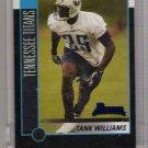 2002 BOWMAN TANK WILLIAMS TITANS UNCIRCULATED ROOKIE CARD