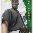1995 PINNACLE RAY DURHAM ROOKIE CARD