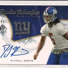 2008 SP DJ HALL GIANTS ROOKIE AUTHENTICS AUTOGRAPHED CARD