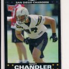 2007 TOPPS CHROME SCOTT CHANDLER CHARGERS ROOKIE REFRACTOR CARD
