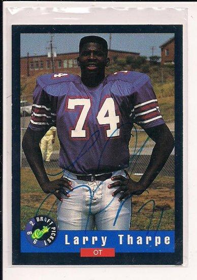 1992 CLASSIC DRAFT PICKS LARRY THARPE AUTOGRAPHED CARD