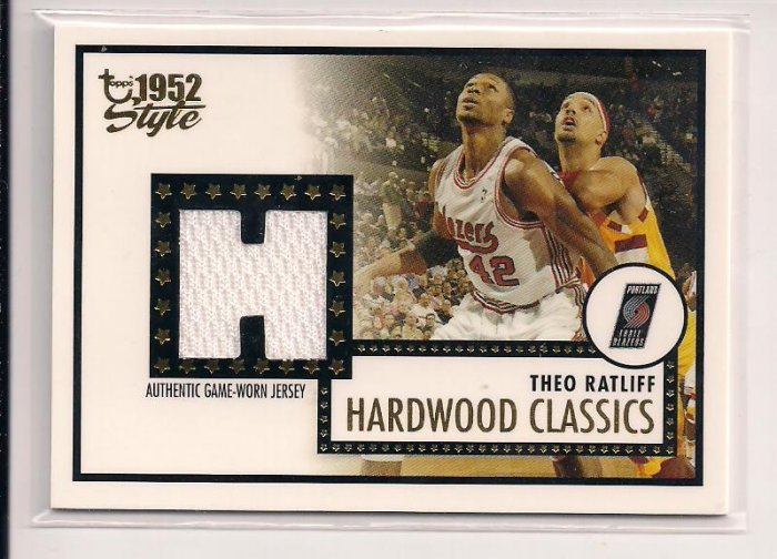 2005-06 TOPPS STYLE 1952 THEO RATLIFF BLAZERS HARDWOOD CLASSICS JERSEY CARD