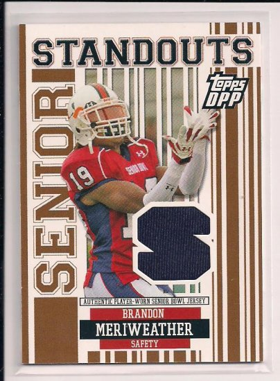 2007 TOPPS DPP BRANDON MERIWEATHER SENIOR STANDOUTS ROOKIE JERSEY CARD