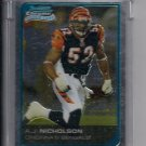 2006 BOWMAN CHROME A.J. NICHOLSON BENGALS UNCIRCULATED ROOKIE CARD