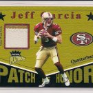 2003 FLEER PLATINUM JEFF GARCIA 49ERS PATCH OF HONOR PATCH CARD #'D 094/220!