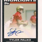 2007 TOPPS PERFORMANCE HIGHLIGHTS TYLER PALKO AUTO ROOKIE CARD