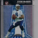 2004 TOPPS PRISTINE STEVE MCNAIR TITANS UNCIRCULATED REFRACTOR CARD #'D 13/99!