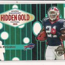 WILLIS MCGAHEE 2005 TOPPS ANNIVERSARY HIDDEN GOLD CARD