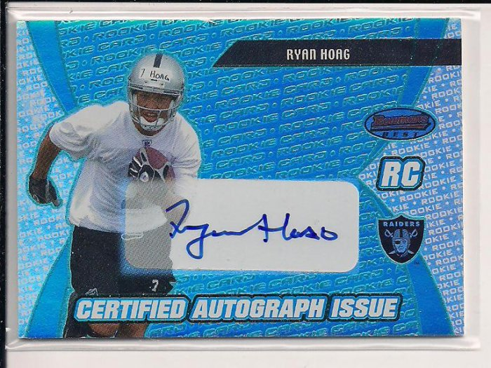 RYAN HOAG RAIDERS 2003 BOWMANS BEST CERTIFIED ROOKIE AUTO CARD