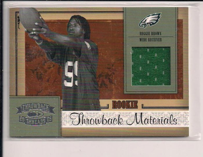 REGGIE BROWN EAGLES 2005 DONRUSS THROWBACK THREADS ROOKIE JERSEY CARD