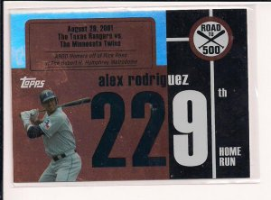 ALEX RODRIQUEZ YANKEES 2007 TOPPS ROAD TO 500 CARD