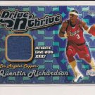 QUENTIN RICHARDSON CLIPPER 2004-05 DRIVE n THRIVE JERSEY CARD