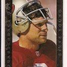 STEVE YOUNG 49ERS 1992 PRO LINE QUARTERBACK GOLD CARD