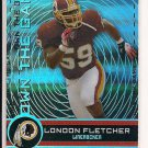 LONDON FLETCHER REDSKINS 2007 TOPPS OWN THE GAME INSERT CARD